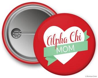 AXO Alpha Chi Omega Mom Sorority Greek Button