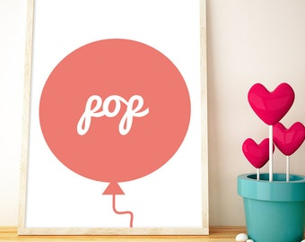 Pink Pop Balloon // LOVE your walls by Fossdesign // Instant Download Poster A3 // children's room nursery playroom kids