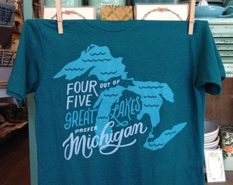 Four Out of Five Great Lakes Prefer Michigan T-Shirt