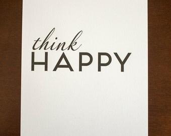 Think Happy  8 x 10 Letterpress Print