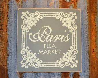 Paris Flea Market - Handmade Wood Sign