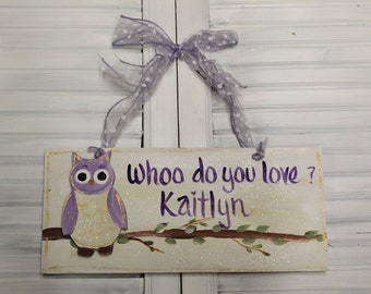 Girls Owl Hand Painted Wood Sign