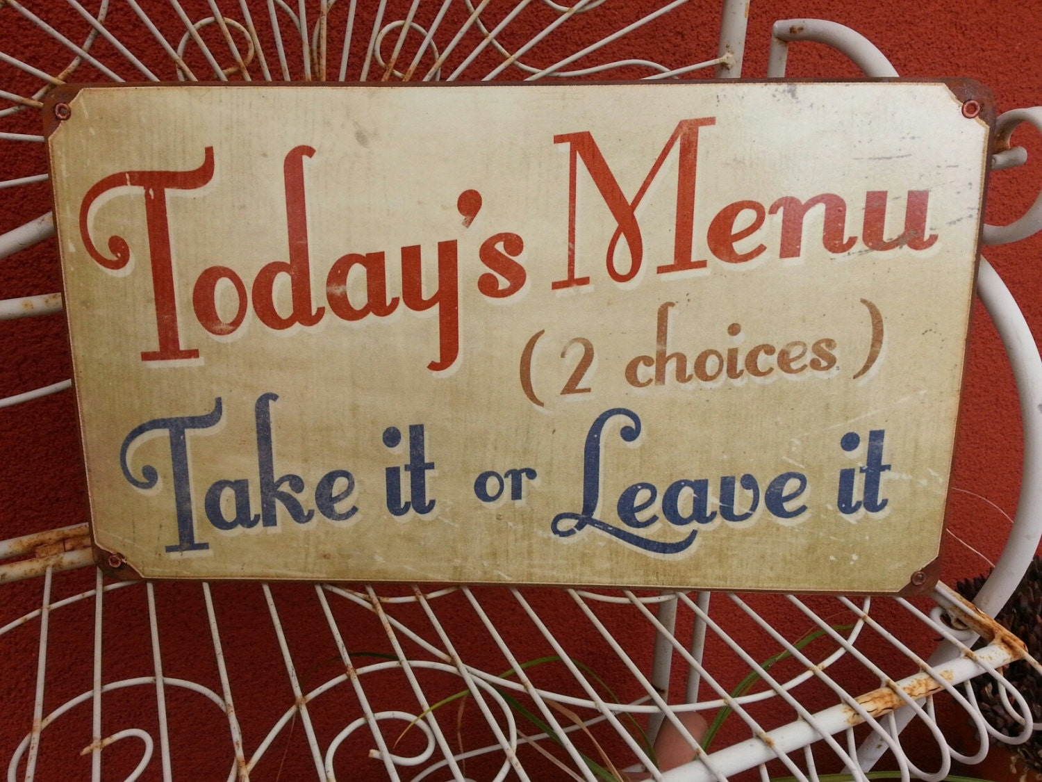 Today's Menu Take It Or Leave It Cute Funny By Signs2Remember