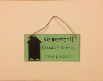 """Funny Retirement countdown chalkboard plaque sign - """"Goodbye tension hello pension"""" gift present"""