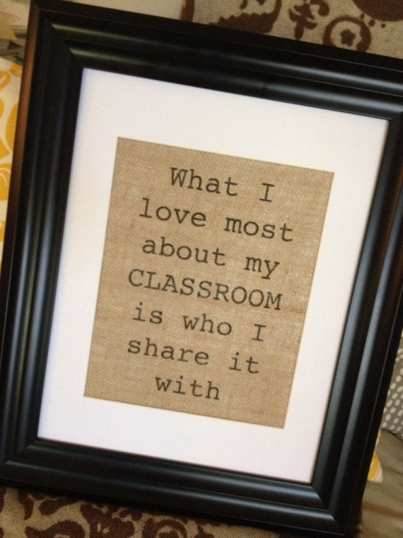 What I Love About What I Love Most About My Classroom Burlap