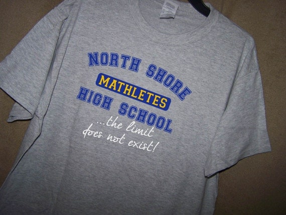 North Shore Movie Quote: MEAN GIRLS North Shore MATHLETES...The Limit Does Not Exist
