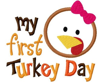 My First Turkey Day Girl Thanksgiving Applique Design Machine Embroidery Design 4x4 and 5x7