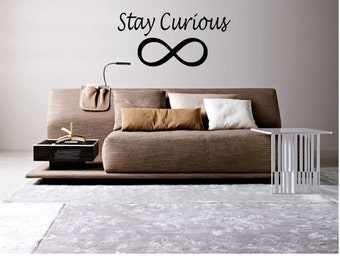 Stay Curious Wall Decal