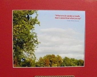 """Indiana Sky and trees - """"Ralph Waldo Emerson"""" - Inspirational Matted Photo - #171 - ready to frame 11""""x14"""" (8x10 photo)"""