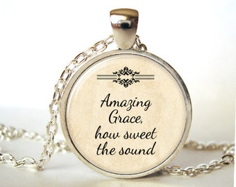 Christian jewelry, Christian pendant,Christian necklace,Faith jewelry,Amazing Grace,Jesus,Inspirational, Gift for Christian, Print,Glass