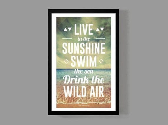 Items Similar To Live In The Sunshine, Swim The Sea, Drink