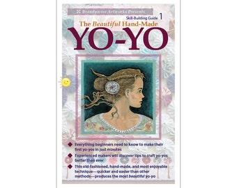 "Make to Sell ""The Beautiful Hand-Made Yo-Yo"" (Barrette Girl cover)—Use cotton, batik, organdy, silk, satin, linen, vintage/retro & more!"