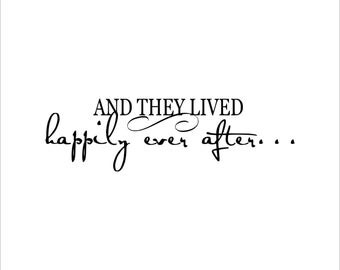 And they lived happily ever after decal