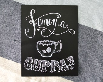 Tea Lovers Print - Tea Sign - Fancy a Cuppa - Kitchen Chalkboard - Tea Cup Illustration - Chalkboard Art - Chalkboard Print - Chalk Art