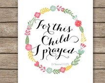 11x14 Nursery bible verse art print - For this child I prayed - 1 Samuel 1:27 - Christian wall decor - Scripture print-  INSTANT DOWNLOAD