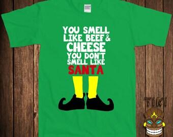 Funny Christmas T-shirt Buddy The Elf Tshirt Tee Shirt Santa Clause You Smell Like Beef And CheeseYou Don't Smell Like Vacation Season Xmas