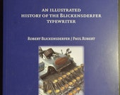 The Five-Pound Secretary - Illustrated history of the Blickensderfer typewriter