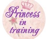 "INSTANT DOWNLOAD 1"" Princess in Training Bottle Cap Image Sheet"