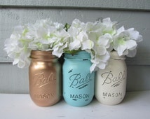 Painted and Distressed Ball Mason Jars- Gold Metalic, Light Turquoise and Cream/White/Ivory-Flower Vases, Rustic Wedding, Centerpieces