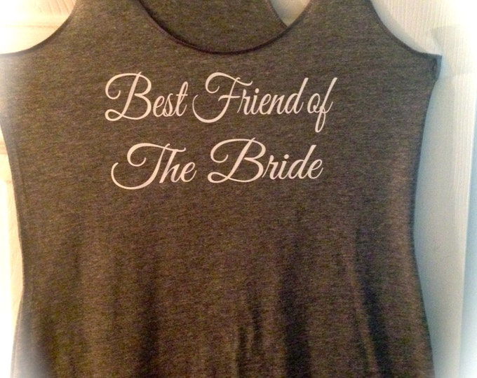 Best Friend Of The Bride Tank Top / Eco Bridesmaid Tank Tops / Grey Flowy Tank Top / Soft Bridesmaid Tank Tops / Racerback Bride Tank