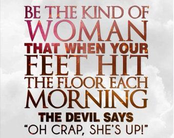 Be The Kind of Woman • CANVAS PRINT • Art • Digital • Print