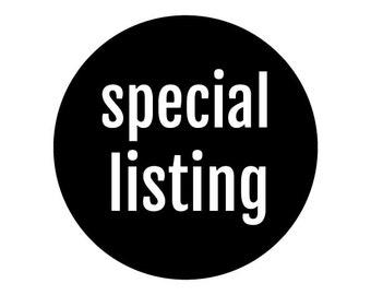 special listing, custom color, custom size