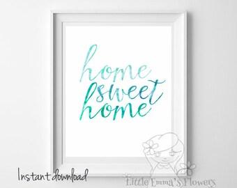 Printable wall art Home sweet home print Quote Print calligraphy print watercolor print home decor printable poster welcome wall art 42-43