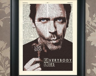 Hugh Laurie, Everybody Lies, House MD Quote, Dr House art, Dr House poster, Dr House print, House MD Print, House MD, Hugh Laurie poster