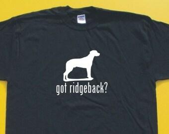 Got Rhodesian Ridgeback?  Short Sleeve T-Shirt. w/FREE matching sticker!
