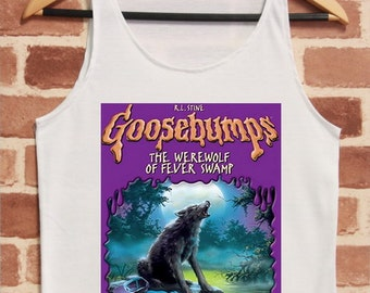 Goosebumps the werewolf of fever swamp shirts tank top - Goosebumps werewolf in the living room ...