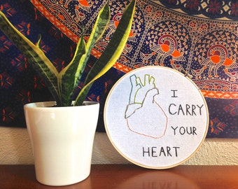 I Carry Your Heart Embroidery Wall Art