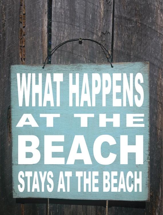 beach sign, beach house decor, beach sign, What Happens at the Beach sign,  ocean sign, beach cottage, beach cottage decor