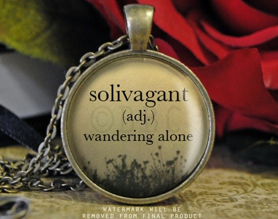 Solivagant Wandering Alone Definition by BlackBookCreations