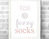 Tea & Fuzzy Socks Typography Print, Custom Color Combination Wall Art  - A4