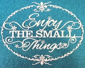 Enjoy The Small Things Paper Cut / Papercut Template - Commercial Use - Instant download.