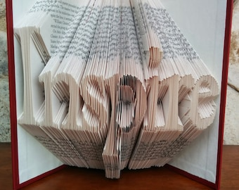 Inspire - Folded Book Art -Fully Customizable, inspirational, speaker, mentor, coach
