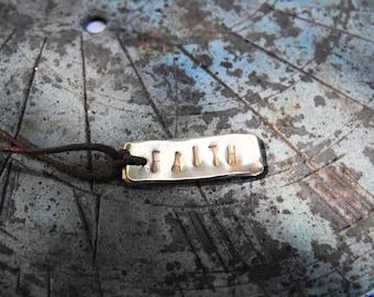 FAITH Recycled Brass Handmade Positive Affirmation Necklace