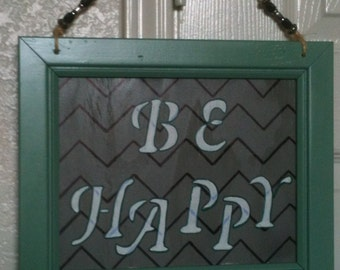 Wall Plaque Gray/Blk/Wht/Green w/ word BE HAPPY