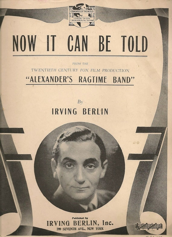 Now It Can Be Told - Irving Berlin - 1938 - Vintage Sheet Music