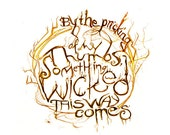 Something wicked this way comes - Macbeth    William Shakespeare Quote Art