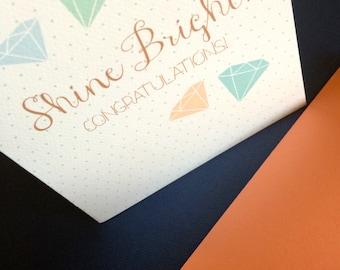 Shine Bright! Congratulations card