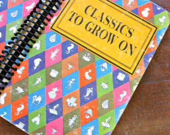 Recycled Book Journal: Classics To Grow On
