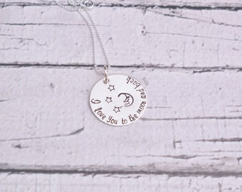 I love you to the moon and back Personalized Necklace Sterling Silver Hand Stamped Necklace Custom Jewelry, Mothers Day gift for her