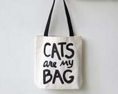 Cats are my Bag Tote, gift for crazy cat lady bookworm gift gift for cat mom funny cat tote bag gift for her for girlfriend for best friend