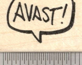 Avast, Pirate Saying Rubber Stamp, Speech Balloon D21319 Wood Mounted
