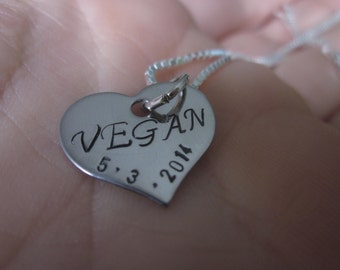 Vegan Heart Necklace stainless steel Personalized Hand stamped add a date to show your vegan pride
