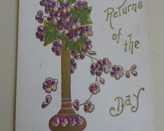 Antique Postcard Many Happy Returns of the Day Copyright 1907 with Violets
