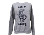 Dinosaur Sweater - Party Dino Crewneck Sweatshirt - Unisex Sizes S, M, L, XL