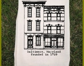 Tea Towel. Baltimore Rowhouse. All Natural Eco Friendly Flour Sack Towel Black or Red ink. great Hostess Gift.Historic. City. Row houses