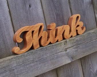 Think Sign, Think Oak Sign, Think Shelf Sign, Word Art